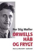 Orwells håb og frygt