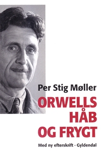 Orwells håb og frygt (e-bog) af Per S