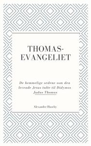 Thomasevangeliet (ebok) av Alexander Huseby