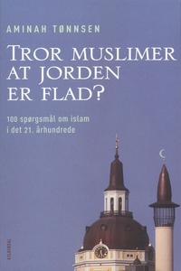 Tror muslimer at jorden er flad? (e-b