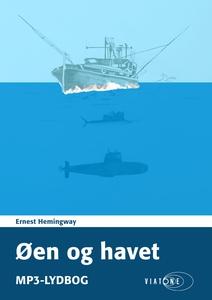 Øen og havet (lydbog) af Ernest Hemin