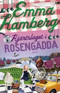 Hjärtslaget i Rosengädda (e-bok) av Emma  Hambe