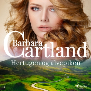 Hertugen og alvepiken (lydbok) av Barbara Car