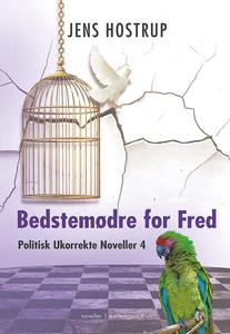 Bedstemødre for fred (e-bog) af Jens