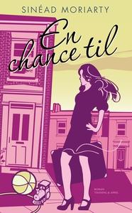 En chance til (e-bog) af Sinéad Moria