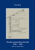 Norske tømmerhus frå tida 1536–1650