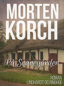 På Svanegården (e-bog) af Morten Korc