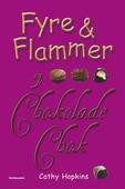 Fyre & Flammer 10 - Fyre & Flammer og chokoladechok
