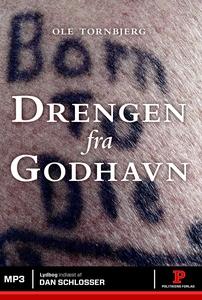 Drengen fra Godhavn (lydbog) af Ole T