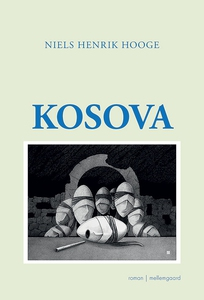 Kosova (e-bog) af Niels Henrik Hooge