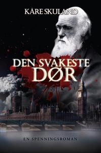 Den svakeste dør (ebok) av Kåre Skuland