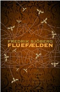 Fluefælden (e-bog) af Fredrik Sjöberg
