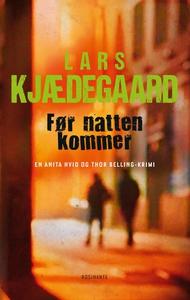 Før natten kommer (e-bog) af Lars Kjæ