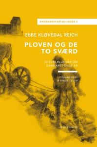 Ploven og de to sværd (e-bog) af Ebbe