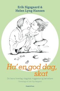 Ha' en god dag, skat (e-bog) af Erik