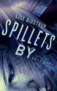 Spillets by (e-bog) af Lise Bidstrup