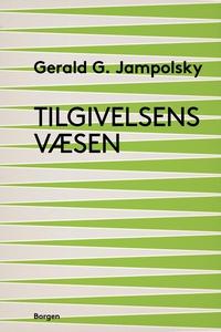 Tilgivelsens væsen (e-bog) af Gerald