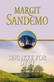 Sandemoserien 39 - Søg ikke for dybt