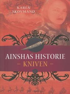 Ainshas historie 1 - Kniven (e-bog) a