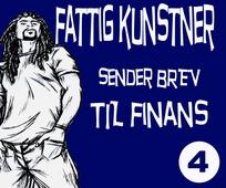 FATTIG KUNSTNER - 4 - SENDER BREV TIL FINA