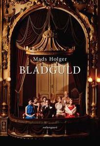 Bladguld (e-bog) af Mads Holger