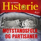Motstandsfolk og partisaner