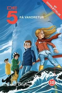 De 5 på vandretur (e-bog) af Enid Bly