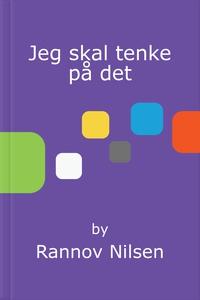 Jeg skal tenke på det (ebok) av Rannov Nilsen