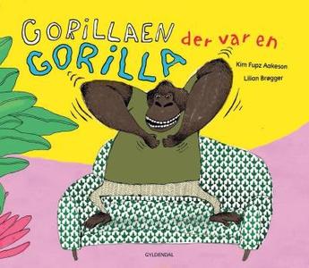Gorillaen der var en gorilla (lydbog)