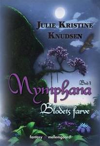 Nymphana (e-bog) af Julie Kristine Kn