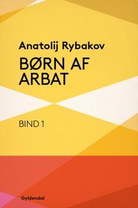 Børn af Arbat (e-bog) af Anatoly Ryba