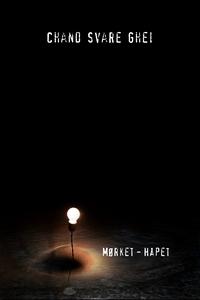 Mørket – Håpet (ebok) av Chand Svare Ghei