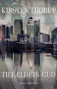 Tilfældets gud (e-bog) af Kirsten Tho
