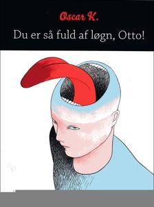 Du er så fuld af løgn, Otto! (e-bog)