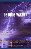 De Døde Våkner - 2x01