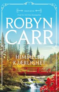 Himmelsk kjærlighet (ebok) av Robyn Carr