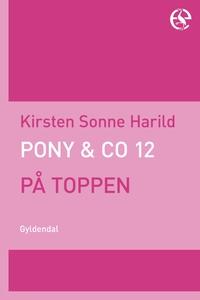 Pony & Co. 12 - På toppen (e-bog) af
