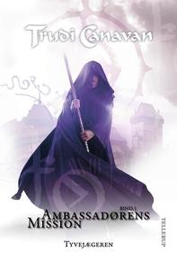 Ambassadørens mission #1: Tyvejægeren