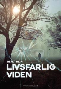 Livsfarlig viden (e-bog) af Bent Hein