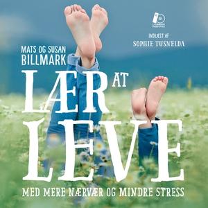 Lær at leve (lydbog) af Mats Billmark