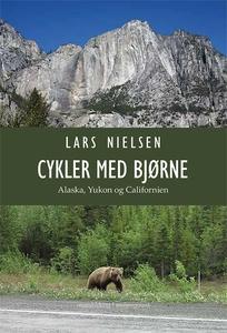Cykler med bjørne – Alaska, Yukon og