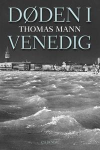 Døden i Venedig (e-bog) af Thomas Man
