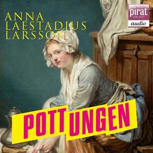 Pottungen (ljudbok) av Anna Laestadius Larsson