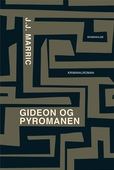 Gideon og pyromanen