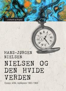 """""""Nielsen"""" og den hvide verden: essays"""