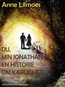 Du, min Jonathan. En historie om kærl