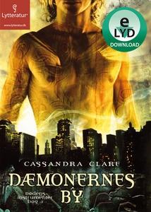 Dæmonernes by (lydbog) af Cassandra C