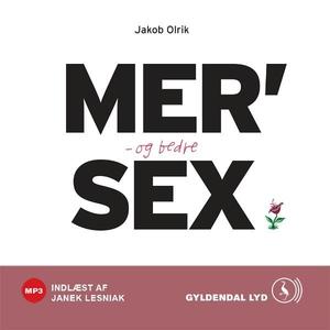 MER' og bedre SEX (lydbog) af Jakob O