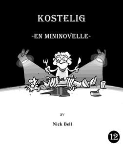 Kostelig (ebok) av Nick Bell