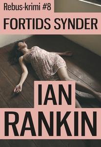 Fortids synder (e-bog) af Ian Rankin